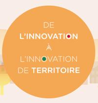 De l'innovation à l'innovation de territoire - épisode 2